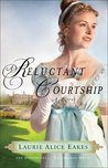A Reluctant Courtship (The Daughters of Bainbridge House #3)