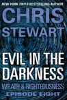 Evil in the Darkness (Wrath & Righteousness, #8)