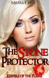 The Stone Protector (Keepers of the Flame, #1)