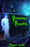 Paranormal Properties by Tracy Lane-Hembley