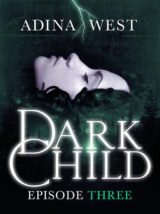 Dark Child (the Awakening): Episode 3