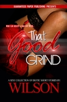 That Good Grind (Erotic Shorts #2)