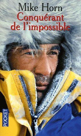 Ebook Conquérant de l'impossible by Mike Horn DOC!