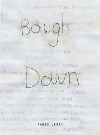 Bough Down by Karen Green