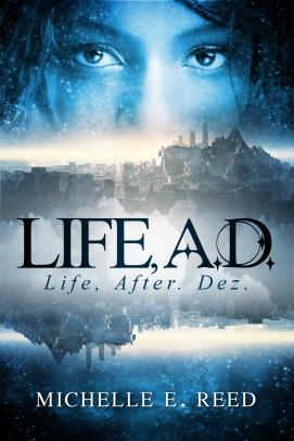 Life, A.D.: Life, After. Dez. (Atman City, #1)