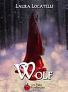 Wolf by Laura Locatelli