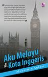 Aku Melayu di Kota Inggeris
