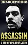 Assassin: a terrifying true story