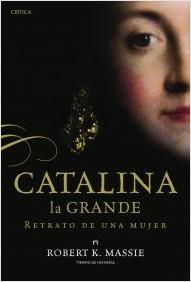 Catalina la Grande: Retrato de una mujer