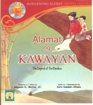 Alamat ng Kawayan (The Legend of the Bamboo)