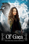 Of Gaea (Of Legacies, #1)