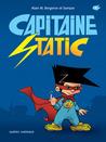 Capitaine Static (Capitaine Static #1)