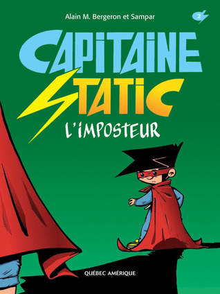 L'Imposteur (Capitaine Static #2)