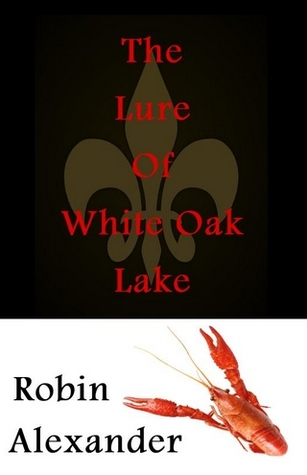 The Lure of White Oak Lake(White Oak Lake 1)