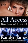 All Access (Chasing Cross, #1; Brothers of Rock, #1)