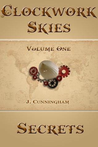 Secrets (Clockwork Skies, #1)