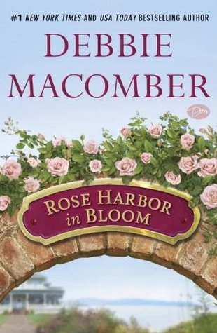 Rose Harbor in Bloom (Rose Harbor, #2)