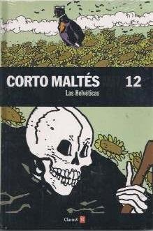Corto Maltés: Las Helvéticas (Colección Clarín y Ñ, #12)