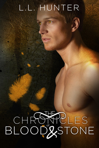 The Chronicles of Blood and Stone (The Legend of the Archangel #2)