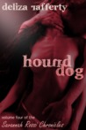 Hound Dog (Vol. 4 of the Savannah Rossi Chronicles)