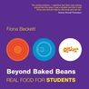 Beyond Baked Beans: Budget Food for Students