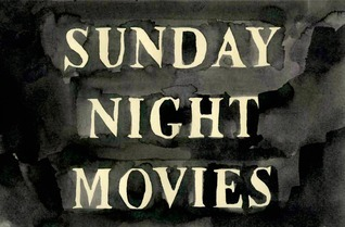 Sunday Night Movies
