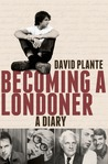 Becoming a Londoner: A Diary