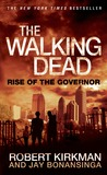 Rise of the Governor (The Walking Dead #1)