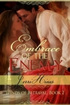 Embrace of the Enemy (Winds of Betrayal #2)