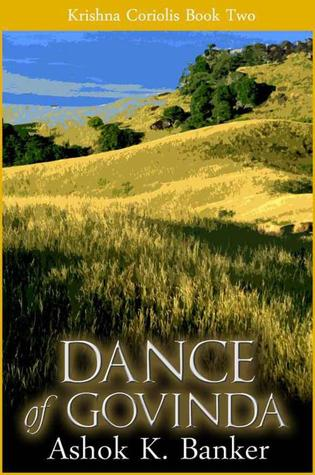 Dance of Govinda (Krishna Coriolis, #2)