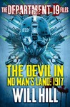 The Devil in No Man's Land: 1917 (The Department 19 Files, #2)