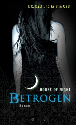 Betrogen(House of Night 2)