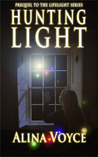 Hunting Light (The Lifelight Series, #Prequel)