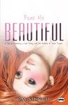 Paint Me Beautiful by C.M. Stunich