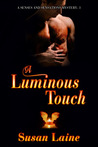 A Luminous Touch (Senses and Sensations, #3)