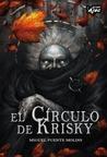 El círculo de Krisky by Miguel Puente Molins
