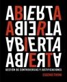 ABIERTA: Gestión de controversias y justificaciones