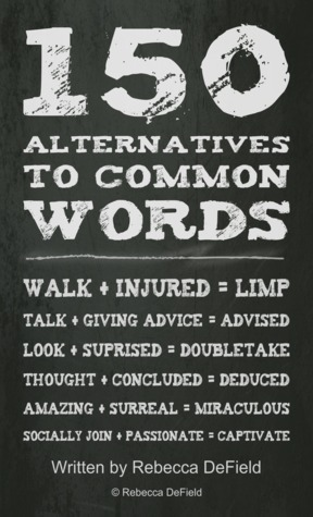 150 Alternatives to Common Words PDF DJVU - por Rebecca N. DeField