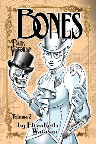 The Dark Victorian: Bones Volume Two