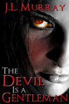 The Devil Is a Gentleman (Niki Slobodian, #2)