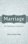 Marriage - The Making & Living of it