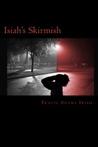 Isiah's Skirmish