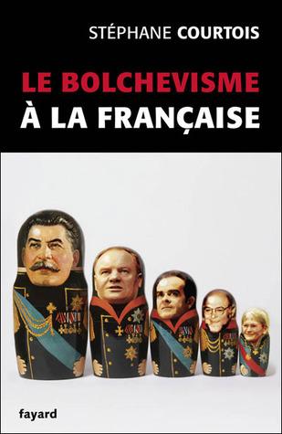 Le Bolchevisme à La Française