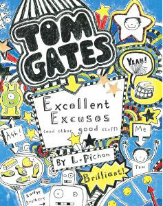 Excellent Excuses [and Other Good Stuff] (Tom Gates, #2)