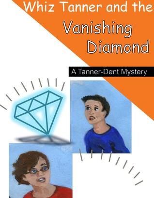 whiz-tanner-and-the-vanishing-diamond