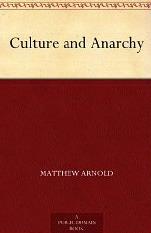 Culture and Anarchy por Matthew Arnold
