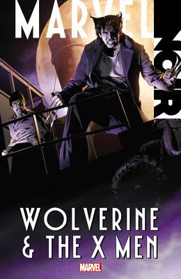 Marvel Noir: Wolverine & the X-Men