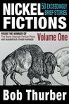 Nickel Fictions: 50 Exceedingly Brief Stories