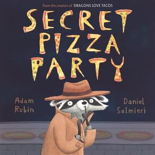 Ebook Secret Pizza Party by Adam Rubin PDF!