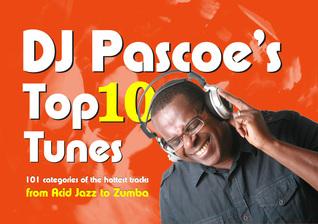 DJ Pascoe's Top 10 Tunes